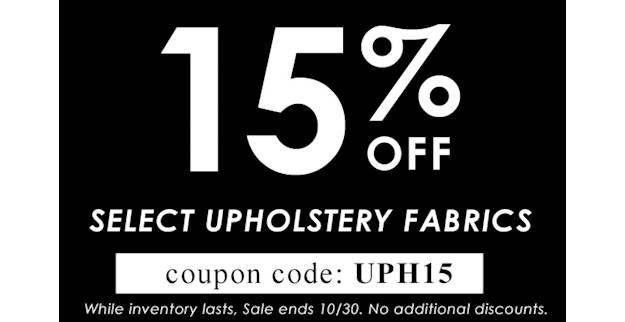 SALE: Take 15% Off Regular Priced Upholstery